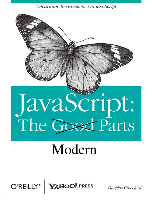 JavaScript: The Modern Parts
